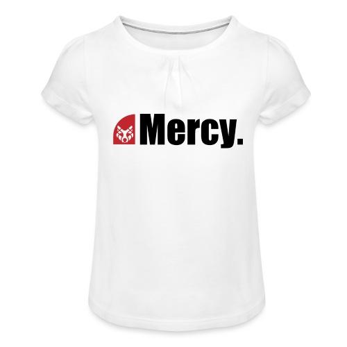 Mercy. - Mädchen-T-Shirt mit Raffungen