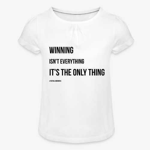 Football Victory Quotation - Girl's T-Shirt with Ruffles