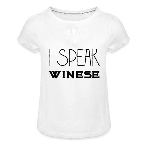 I speak WINEse - wine fan gift idea - Girl's T-Shirt with Ruffles