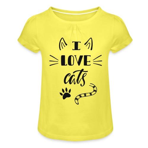 I love cats - Mädchen-T-Shirt mit Raffungen