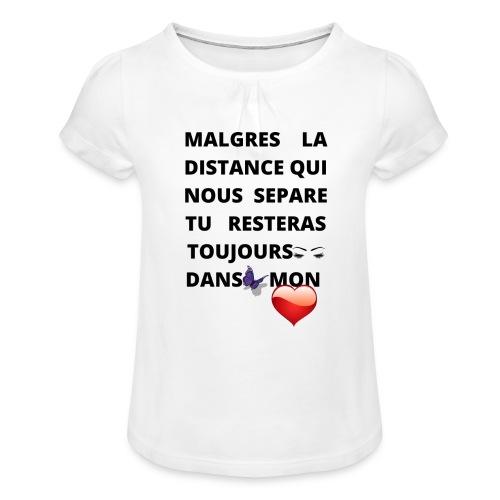 DISTANCE QUI SEPARE ET AMOUR DANS LE COEUR - T-shirt à fronces au col Fille