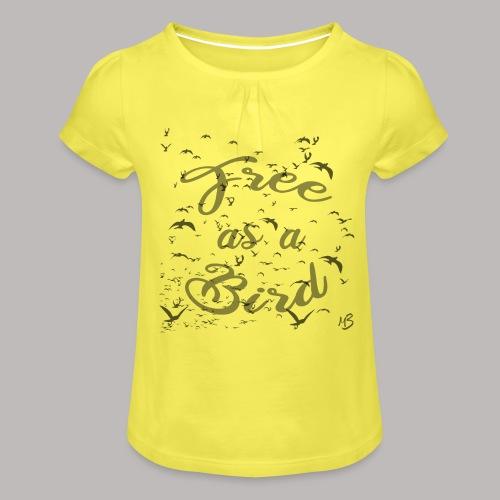 free as a bird | free as a bird - Girl's T-Shirt with Ruffles