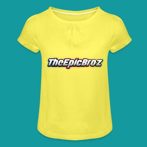 TheEpicBroz - Meisjes-T-shirt met plooien