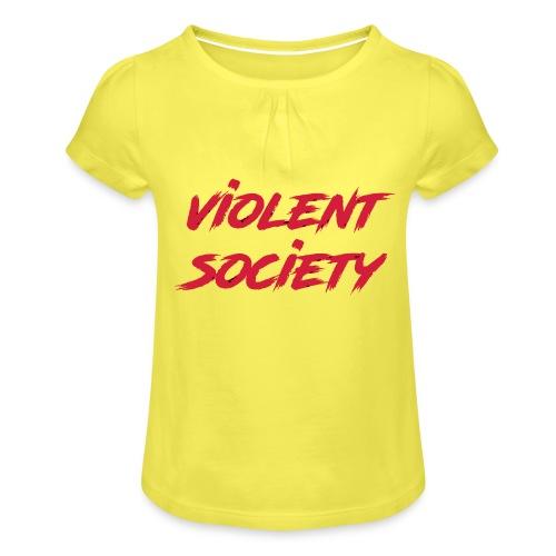 Violent Society - Mädchen-T-Shirt mit Raffungen