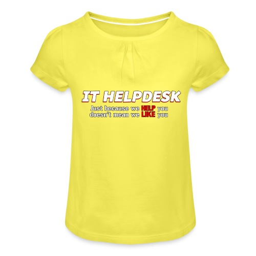 I.T. HelpDesk - Girl's T-Shirt with Ruffles