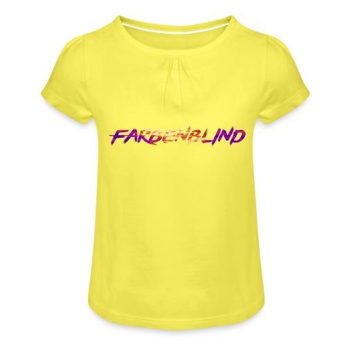 Farbenblind - Mädchen-T-Shirt mit Raffungen
