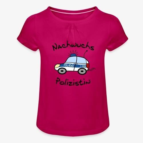 nachwuchs polizistin - Mädchen-T-Shirt mit Raffungen