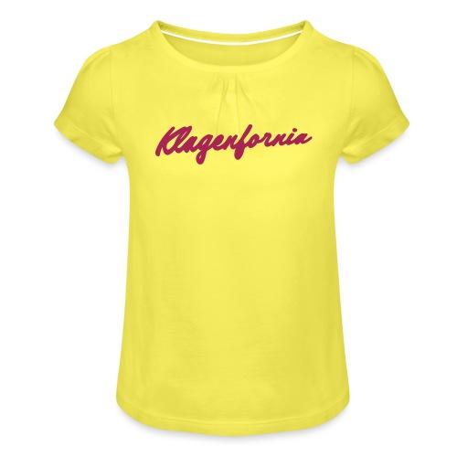 klagenfornia classic - Mädchen-T-Shirt mit Raffungen