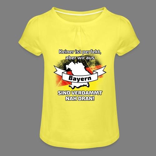 Perfekt Bayern - Mädchen-T-Shirt mit Raffungen