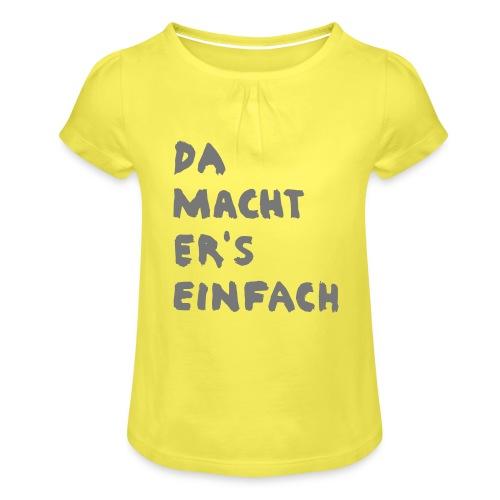 Ella Da macht ers einfach - Mädchen-T-Shirt mit Raffungen