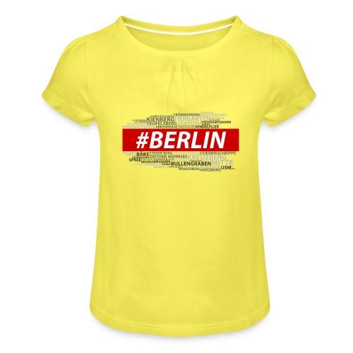 Hashtag Berlin - Mädchen-T-Shirt mit Raffungen