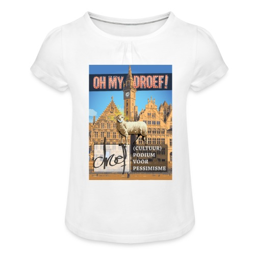 Oh My Droef! - Meisjes-T-shirt met plooien