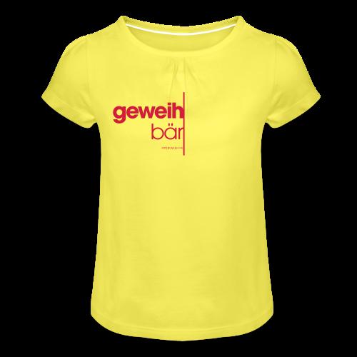geweihbär 2019 - Mädchen-T-Shirt mit Raffungen