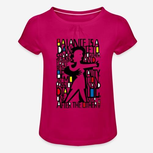 Tanzmusik Tänzer - Mädchen-T-Shirt mit Raffungen