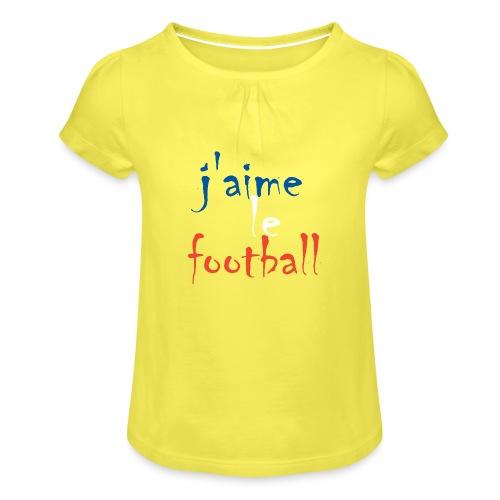 j' aime le football - Mädchen-T-Shirt mit Raffungen