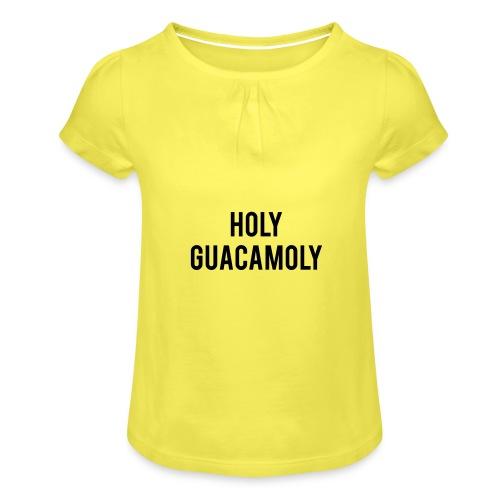 holy guacamoly - Meisjes-T-shirt met plooien