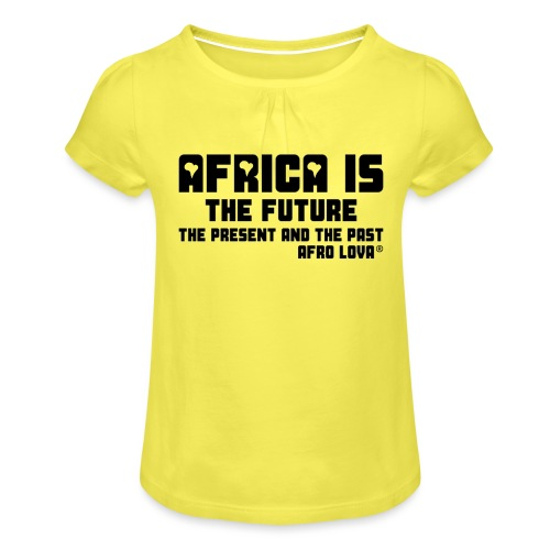 Africa is - Noir - T-shirt à fronces au col Fille
