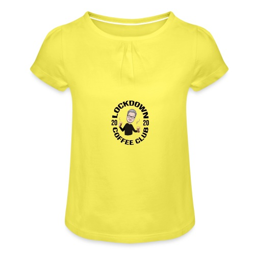 Lockdown Coffee Club 2020 - Girl's T-Shirt with Ruffles