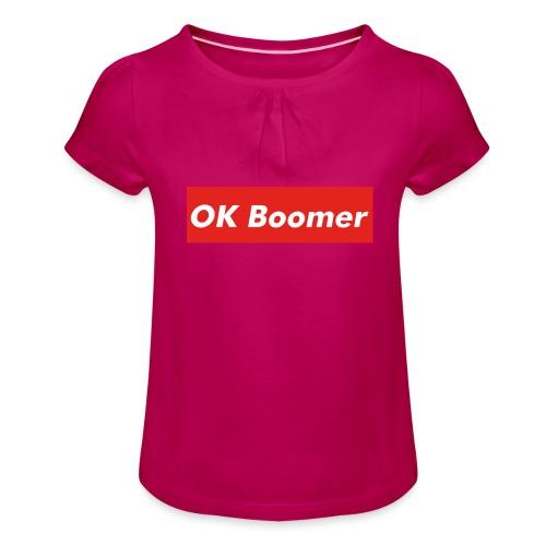OK Boomer Meme - Girl's T-Shirt with Ruffles