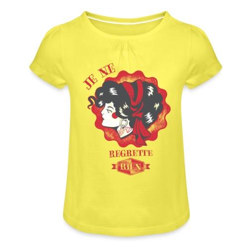 Je ne regrette rien - Mädchen-T-Shirt mit Raffungen