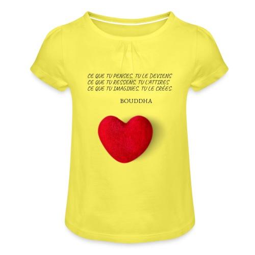 Citation de Bouddha Ce que tu penses tu le deviens - T-shirt à fronces au col Fille