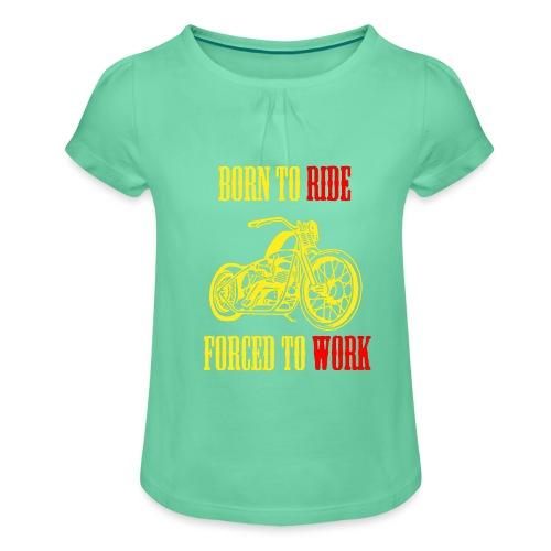 BORN TO RIDE - T-shirt à fronces au col Fille