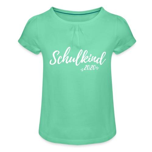 Schulkind 2020 - Einschulung - Mädchen-T-Shirt mit Raffungen