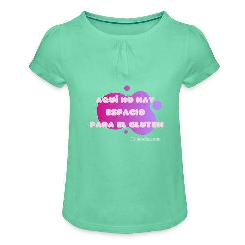 Aquí no hay espacio para el gluten3 - Camiseta para niña con drapeado