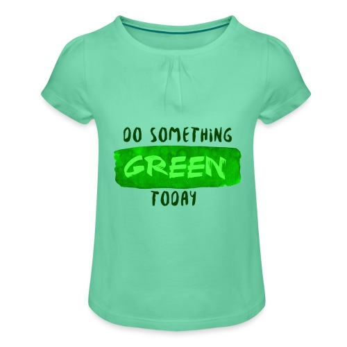 So Something Green Today - T-shirt à fronces au col Fille