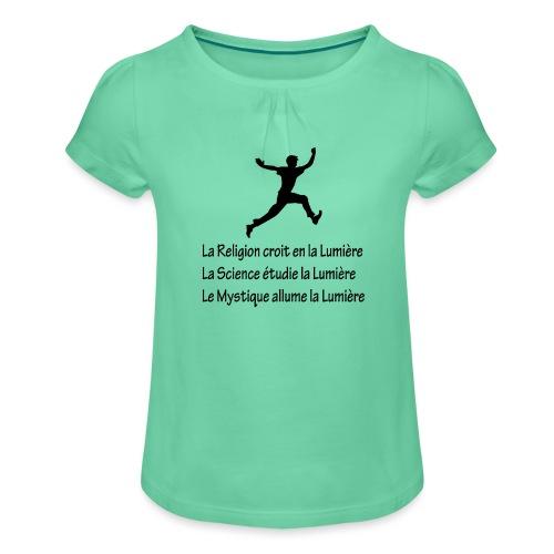 Lumière Religion Science Mystique - T-shirt à fronces au col Fille