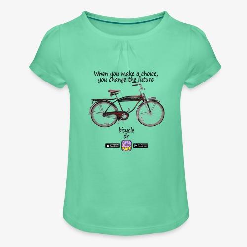 Bicycle or... - Maglietta da ragazza con arricciatura