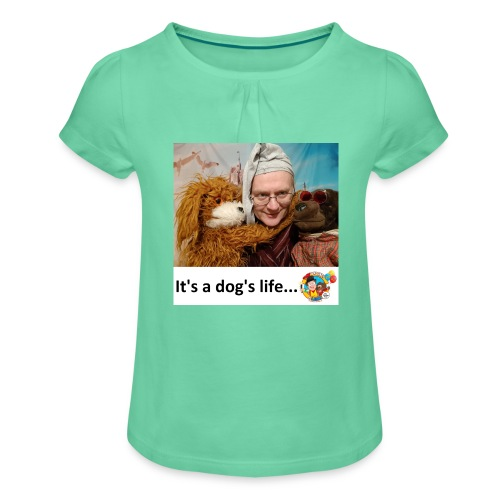 It's a dog's life - Girl's T-Shirt with Ruffles