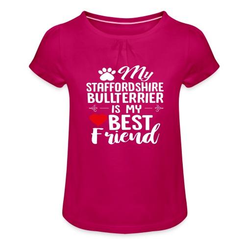 MYBESTFRIEND-STAFFORDSHIRE BULLTERRIER - Mädchen-T-Shirt mit Raffungen