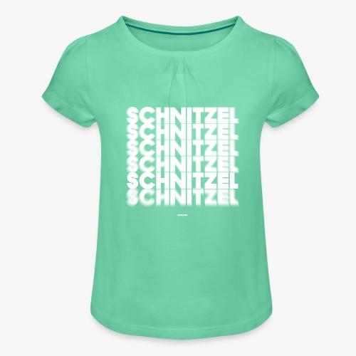 SCHNITZEL #02 - Mädchen-T-Shirt mit Raffungen