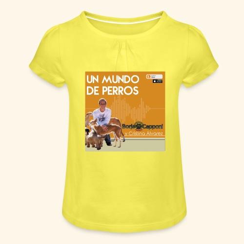 Un mundo de perros 1 03 - Camiseta para niña con drapeado