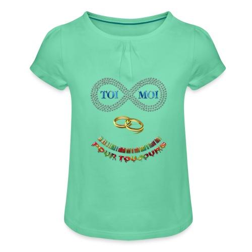 Toi et moi pour toujours - T-shirt à fronces au col Fille