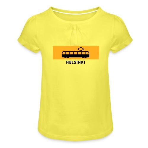 RATIKKA PYSÄKKI HELSINKI T-paidat ja lahjatuotteet - Tyttöjen t-paita, jossa rypytyksiä