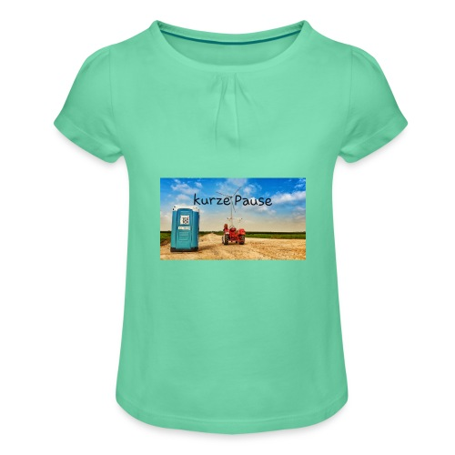 kurze Pause - Mädchen-T-Shirt mit Raffungen