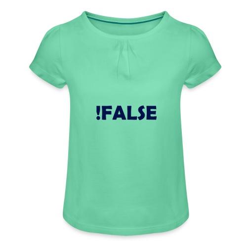 !False - Mädchen-T-Shirt mit Raffungen