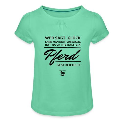 Pferd - Glück - Mädchen-T-Shirt mit Raffungen