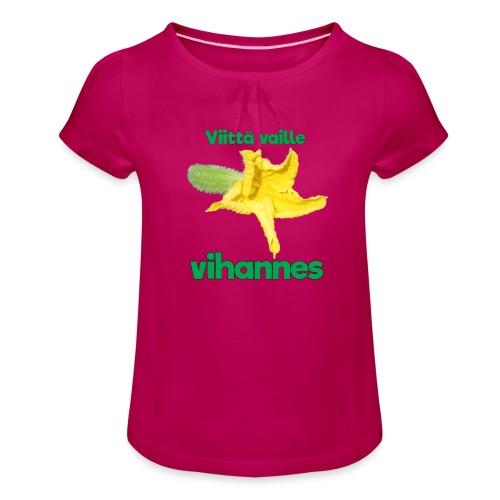 Viittä vaille vihannes, avomaankurkku - Tyttöjen t-paita, jossa rypytyksiä