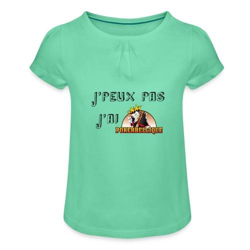 J'peux pas j'ai PB - T-shirt à fronces au col Fille