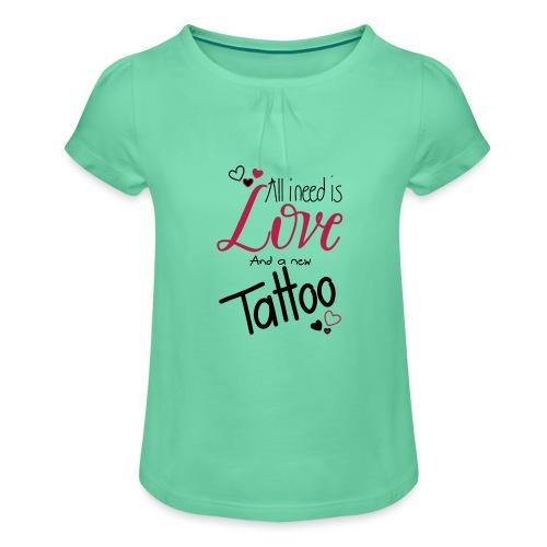 all i need is (schwarz) - Mädchen-T-Shirt mit Raffungen