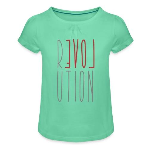 Love Peace Revolution - Liebe Frieden Statement - Mädchen-T-Shirt mit Raffungen
