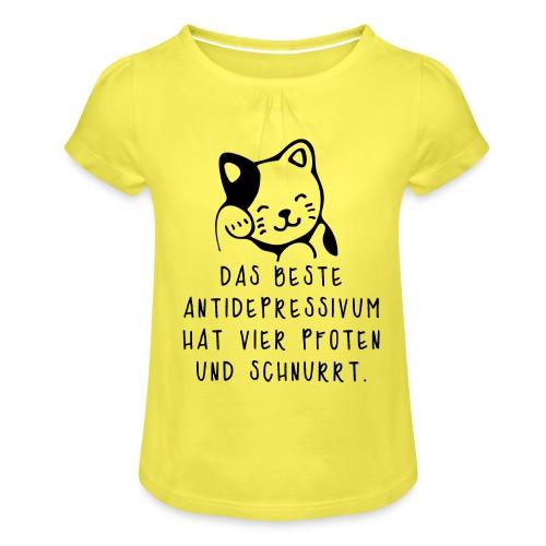 Katzen sind das beste Antidepressivum - Mädchen-T-Shirt mit Raffungen