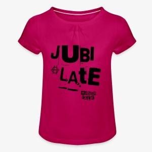 Jubilate-Tasche - Mädchen-T-Shirt mit Raffungen