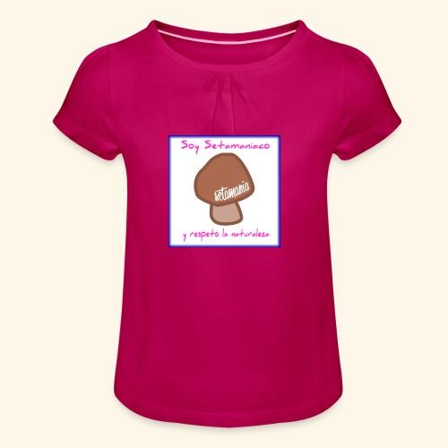 Soy Setamaniaco - Camiseta para niña con drapeado