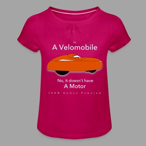 it's a velomobile white text - Tyttöjen t-paita, jossa rypytyksiä