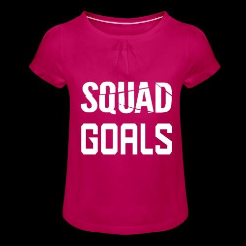 squad goals - Meisjes-T-shirt met plooien