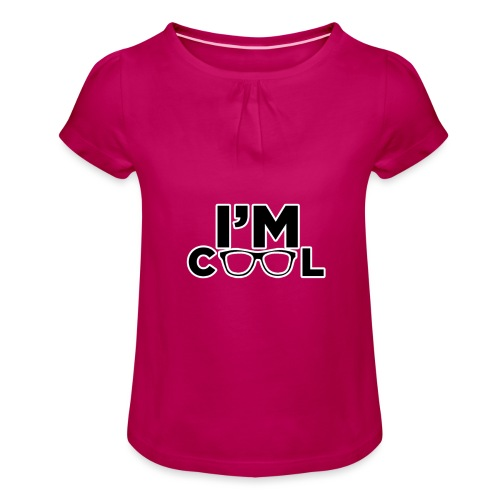 I'm Cool - Girl's T-Shirt with Ruffles